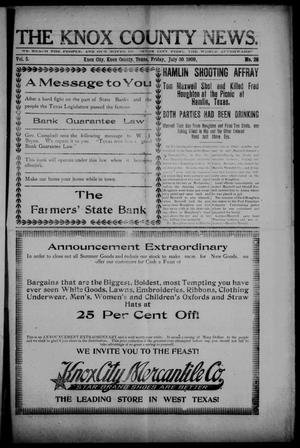 Primary view of object titled 'The Knox County News (Knox City, Tex.), Vol. 5, No. 28, Ed. 1 Friday, July 30, 1909'.