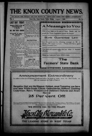 Primary view of object titled 'The Knox County News (Knox City, Tex.), Vol. 5, No. 29, Ed. 1 Friday, August 6, 1909'.