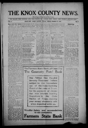 Primary view of object titled 'The Knox County News (Knox City, Tex.), Vol. 6, No. 9, Ed. 1 Friday, March 25, 1910'.