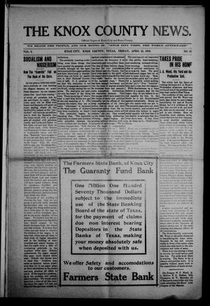 Primary view of object titled 'The Knox County News (Knox City, Tex.), Vol. 6, No. 12, Ed. 1 Friday, April 22, 1910'.