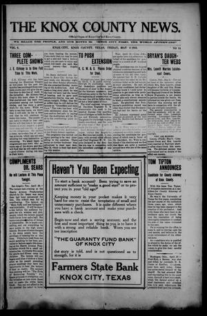 Primary view of object titled 'The Knox County News (Knox City, Tex.), Vol. 6, No. 14, Ed. 1 Friday, May 6, 1910'.