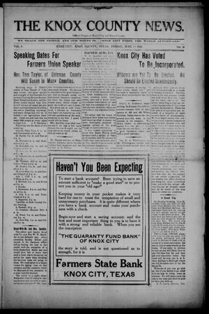 Primary view of object titled 'The Knox County News (Knox City, Tex.), Vol. 6, No. 20, Ed. 1 Friday, June 17, 1910'.