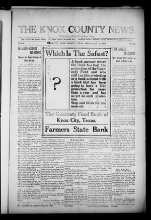 The Knox County News (Knox City, Tex.), Vol. 6, No. 39, Ed. 1 Friday, October 28, 1910