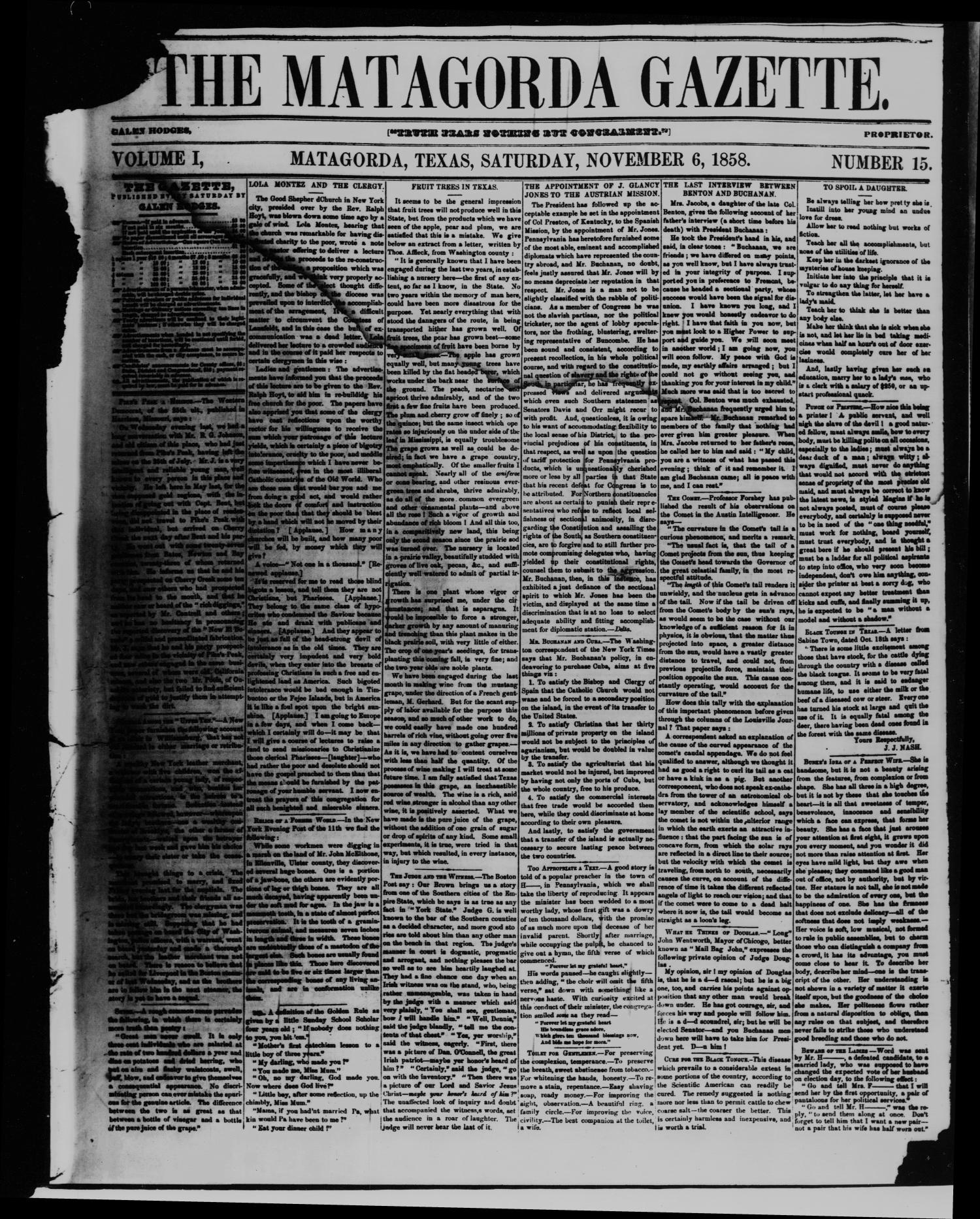 The Matagorda Gazette. (Matagorda, Tex.), Vol. 1, No. 15, Ed. 1 Saturday, November 6, 1858                                                                                                      [Sequence #]: 1 of 4