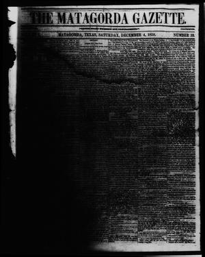 The Matagorda Gazette. (Matagorda, Tex.), Vol. 1, No. 19, Ed. 1 Saturday, December 4, 1858