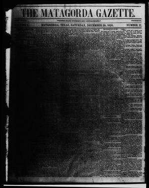 The Matagorda Gazette. (Matagorda, Tex.), Vol. 1, No. 21, Ed. 1 Saturday, December 18, 1858