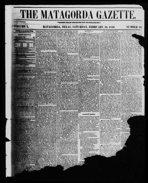 Primary view of object titled 'The Matagorda Gazette. (Matagorda, Tex.), Vol. 1, No. 30, Ed. 1 Saturday, February 26, 1859'.