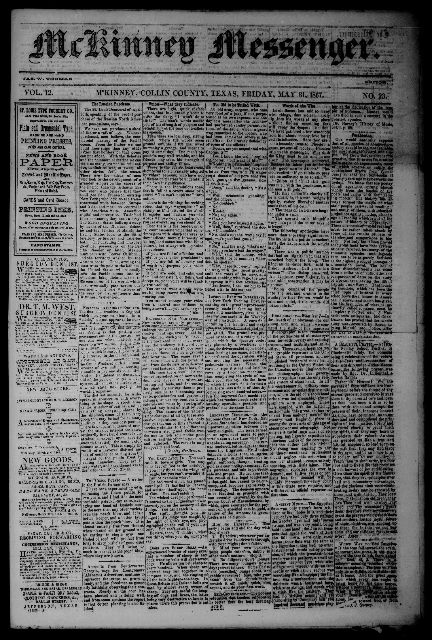 McKinney Messenger. (McKinney, Tex.), Vol. 12, No. 23, Ed. 1 Friday, May 31, 1867                                                                                                      [Sequence #]: 1 of 4