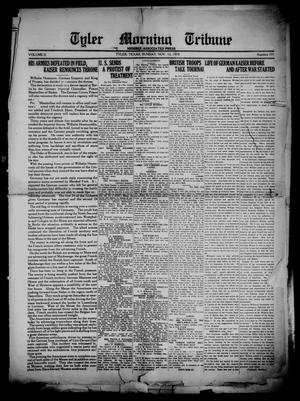 Primary view of object titled 'Tyler Morning Tribune (Tyler, Tex.), Vol. 2, No. 191, Ed. 1 Sunday, November 10, 1918'.
