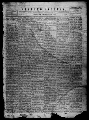 Primary view of object titled 'The Navarro Express (Corsicana, Tex.), Vol. 1, No. 4, Ed. 1 Saturday, December 3, 1859'.