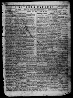 Primary view of object titled 'The Navarro Express (Corsicana, Tex.), Vol. 1, No. 3, Ed. 1 Saturday, November 26, 1859'.