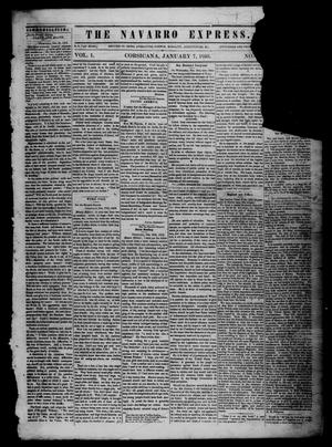 Primary view of object titled 'The Navarro Express (Corsicana, Tex.), Vol. 1, No. [7], Ed. 1 Saturday, January 7, 1860'.