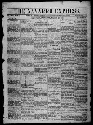 Primary view of object titled 'The Navarro Express (Corsicana, Tex.), Vol. 1, No. 18, Ed. 1 Saturday, March 24, 1860'.