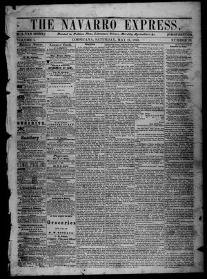 Primary view of object titled 'The Navarro Express (Corsicana, Tex.), Vol. 1, No. 26, Ed. 1 Saturday, May 19, 1860'.