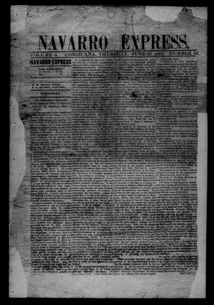 The Navarro Express (Corsicana, Tex.), Vol. 4, No. 44, Ed. 1 Thursday, June 16, 1864