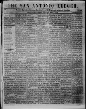 Primary view of object titled 'The San Antonio Ledger. (San Antonio, Tex.), Vol. 1, No. 49, Ed. 1 Thursday, May 1, 1851'.
