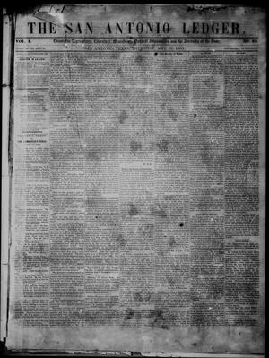 Primary view of object titled 'The San Antonio Ledger. (San Antonio, Tex.), Vol. 1, No. 52, Ed. 1 Thursday, May 22, 1851'.