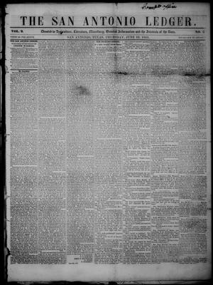 Primary view of The San Antonio Ledger. (San Antonio, Tex.), Vol. 2, No. 3, Ed. 1 Thursday, June 12, 1851