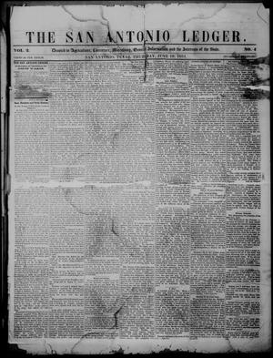 Primary view of object titled 'The San Antonio Ledger. (San Antonio, Tex.), Vol. 2, No. 4, Ed. 1 Thursday, June 19, 1851'.