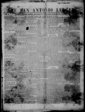Primary view of object titled 'The San Antonio Ledger. (San Antonio, Tex.), Vol. 2, No. 12, Ed. 1 Thursday, August 14, 1851'.