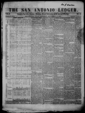 Primary view of object titled 'The San Antonio Ledger. (San Antonio, Tex.), Vol. 2, No. 16, Ed. 1 Thursday, September 11, 1851'.