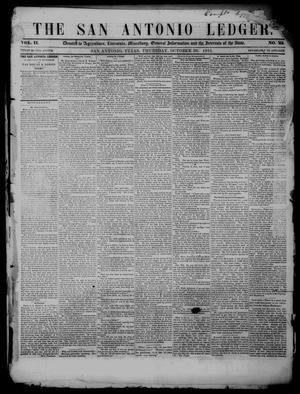 Primary view of object titled 'The San Antonio Ledger. (San Antonio, Tex.), Vol. 2, No. 23, Ed. 1 Thursday, October 30, 1851'.