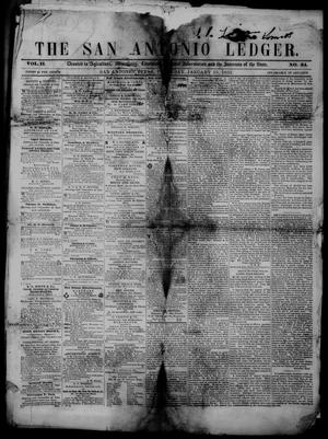 Primary view of object titled 'The San Antonio Ledger. (San Antonio, Tex.), Vol. 2, No. 34, Ed. 1 Thursday, January 15, 1852'.