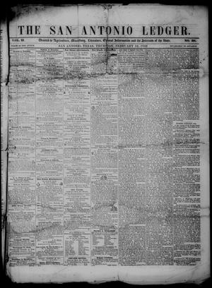 Primary view of object titled 'The San Antonio Ledger. (San Antonio, Tex.), Vol. 2, No. 38, Ed. 1 Thursday, February 12, 1852'.