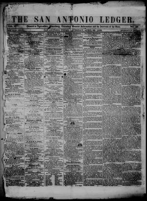 Primary view of object titled 'The San Antonio Ledger. (San Antonio, Tex.), Vol. 2, No. 49, Ed. 1 Thursday, April 29, 1852'.