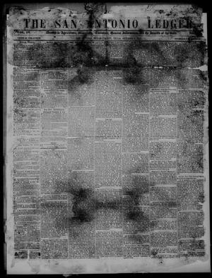 Primary view of The San Antonio Ledger. (San Antonio, Tex.), Vol. 4, Ed. 1 Thursday, October 6, 1853