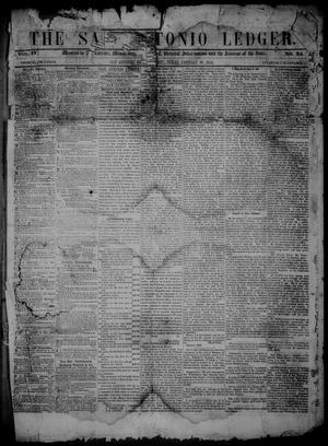 Primary view of object titled 'The San Antonio Ledger. (San Antonio, Tex.), Vol. 4, No. 34, Ed. 1 Thursday, January 19, 1854'.