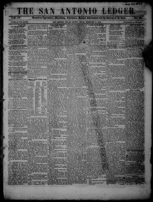 Primary view of object titled 'The San Antonio Ledger. (San Antonio, Tex.), Vol. 4, No. 37, Ed. 1 Thursday, February 9, 1854'.