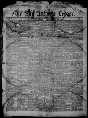 Primary view of object titled 'The San Antonio Ledger. (San Antonio, Tex.), Vol. 5, No. 5, Ed. 1 Thursday, July 13, 1854'.