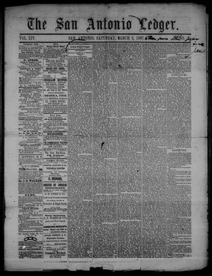 Primary view of object titled 'The San Antonio Ledger. (San Antonio, Tex.), Vol. 14, No. 4, Ed. 1 Saturday, March 2, 1867'.