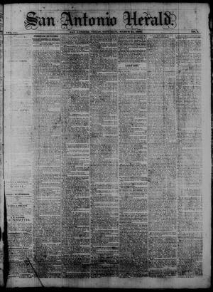Primary view of San Antonio Herald. (San Antonio, Tex.), Vol. 9, No. 1, Ed. 1 Saturday, March 21, 1863