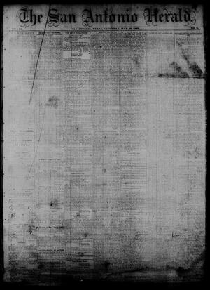 Primary view of The San Antonio Herald. (San Antonio, Tex.), Vol. 9, No. 9, Ed. 1 Saturday, May 16, 1863