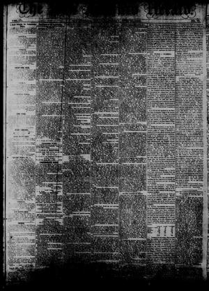 Primary view of object titled 'The San Antonio Herald. (San Antonio, Tex.), Vol. 9, No. 15, Ed. 1 Saturday, June 27, 1863'.