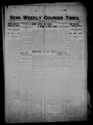 Primary view of object titled 'Semi-Weekly Courier-Times. (Tyler, Tex.), Vol. 26, No. 80, Ed. 1 Wednesday, October 6, 1909'.