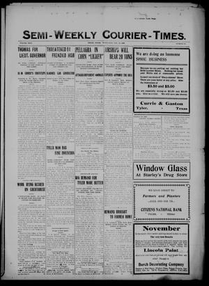 Semi-Weekly Courier-Times. (Tyler, Tex.), Vol. 26, No. 90, Ed. 1 Wednesday, November 10, 1909