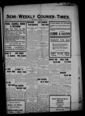 Primary view of object titled 'Semi-Weekly Courier-Times. (Tyler, Tex.), Vol. 27, No. 2, Ed. 1 Wednesday, January 5, 1910'.