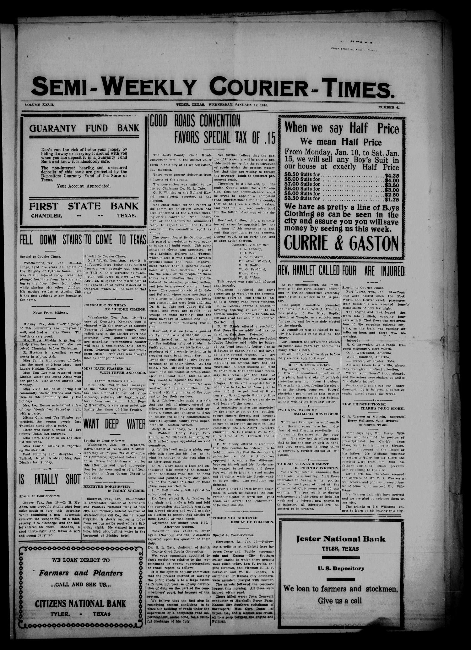 Semi-Weekly Courier-Times. (Tyler, Tex.), Vol. 27, No. 4, Ed. 1 Wednesday, January 12, 1910                                                                                                      [Sequence #]: 1 of 8