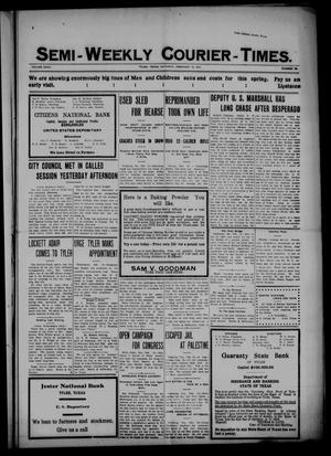 Semi-Weekly Courier-Times. (Tyler, Tex.), Vol. 27, No. 15, Ed. 1 Saturday, February 19, 1910