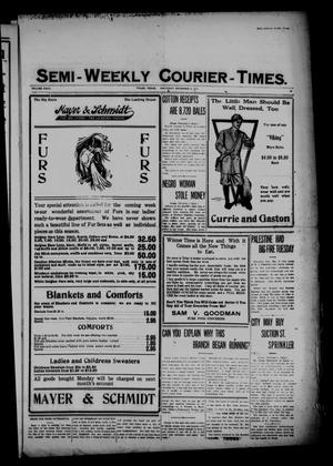Primary view of object titled 'Semi-Weekly Courier-Times. (Tyler, Tex.), Vol. 27, No. 89, Ed. 1 Saturday, November 5, 1910'.
