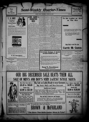 Semi-Weekly Courier-Times. (Tyler, Tex.), Vol. 27, No. 94, Ed. 1 Wednesday, December 14, 1910