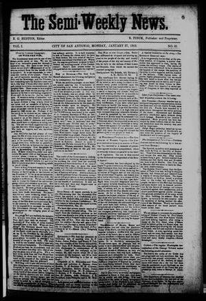 Primary view of The Semi-Weekly News. (San Antonio, Tex.), Vol. 1, No. 21, Ed. 1 Monday, January 27, 1862