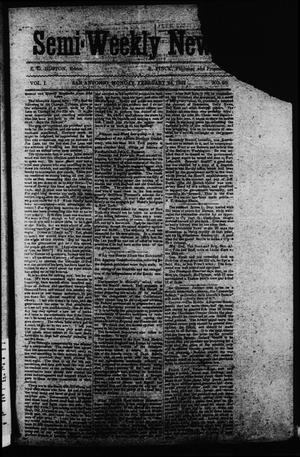 Primary view of object titled 'Semi-Weekly News. (San Antonio, Tex.), Vol. 1, No. 29, Ed. 1 Monday, February 24, 1862'.