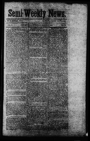 Primary view of object titled 'Semi-Weekly News. (San Antonio, Tex.), Vol. 1, No. 32, Ed. 1 Friday, March 7, 1862'.