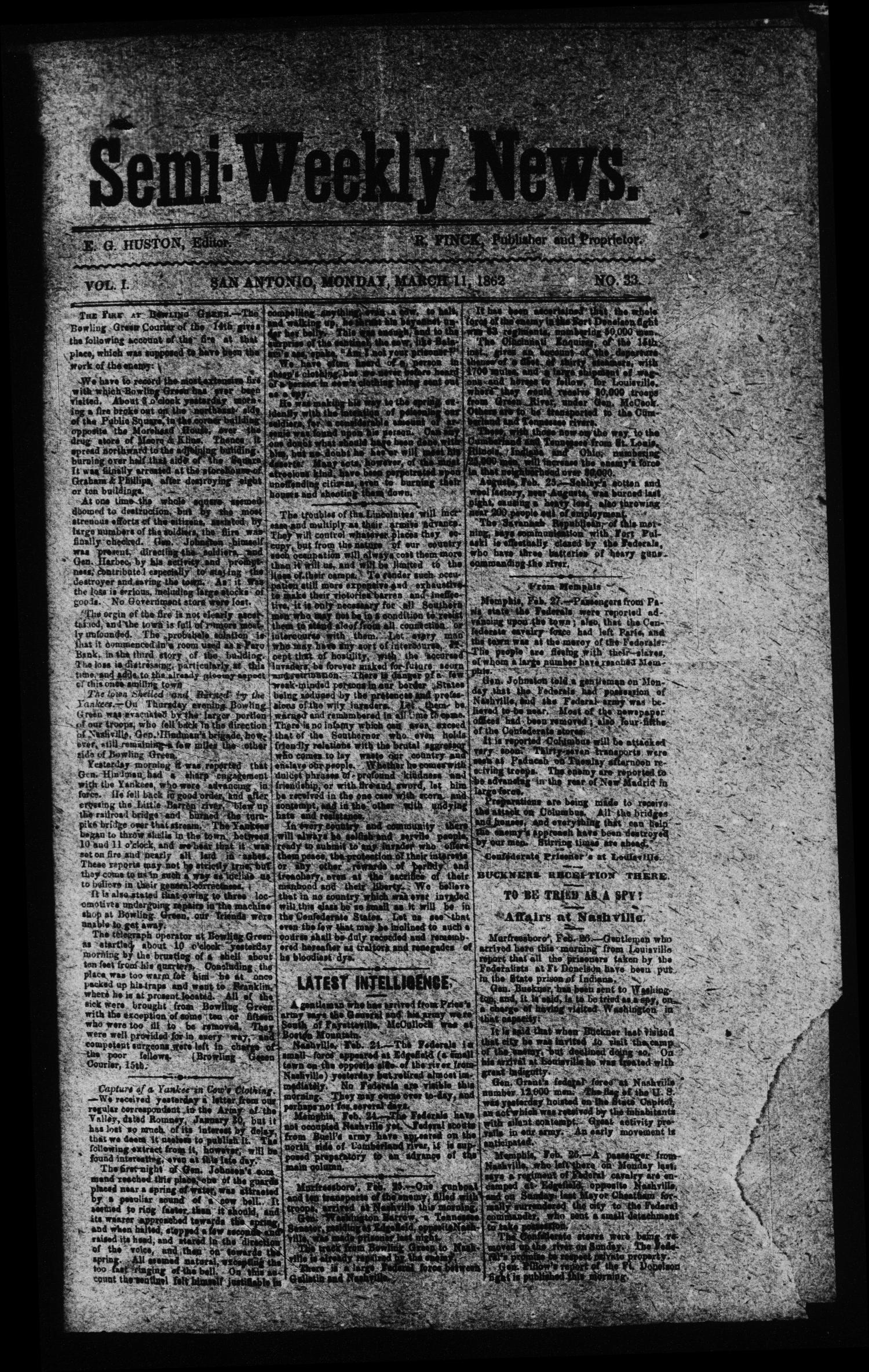 Semi-Weekly News. (San Antonio, Tex.), Vol. 1, No. 33, Ed. 1 Tuesday, March 11, 1862                                                                                                      [Sequence #]: 1 of 4