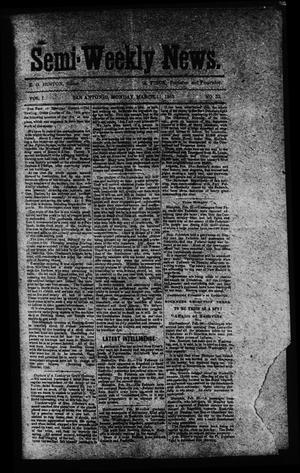 Semi-Weekly News. (San Antonio, Tex.), Vol. 1, No. 33, Ed. 1 Tuesday, March 11, 1862