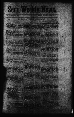 Primary view of object titled 'Semi-Weekly News. (San Antonio, Tex.), Vol. 1, No. 36, Ed. 1 Thursday, March 20, 1862'.